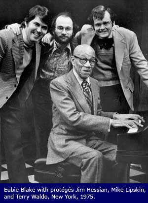 Eubie Blake, Jim Hessian, Mike Lipskin, Terry Waldo